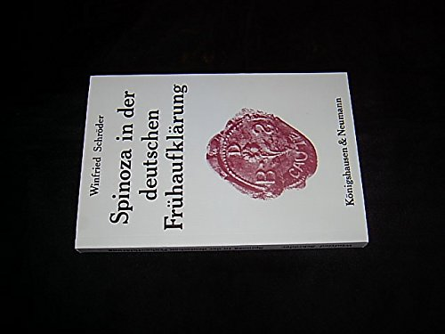 Spinoza in der deutschen Frühaufklärung von Winfried Schröder: Winfried Schröder