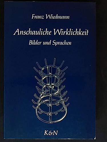 9783884793237: Anschauliche Wirklichkeit: Bilder und Sprachen (German Edition)