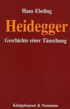 9783884794715: Heidegger: Geschichte einer Täuschung