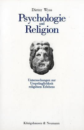 Psychologie und Religion: Dieter Wyss