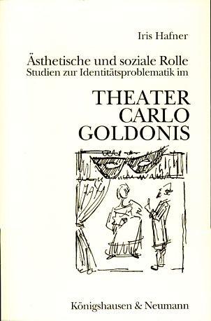 Ästhetische und soziale Rolle : Studien zur Identitätsproblematik im Theater Carlo ...
