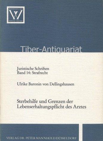 9783884853597: Sterbehilfe und Grenzen der Lebenserhaltungspflicht des Arztes (Strafrecht) (German Edition)