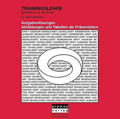 9783885020370: Trainingslehre CD-ROM Aufgabenlösungen, Abbildungen und Tabellen als Präsentation, Handreichung für Lehrer, Dr. Karl Friedmann