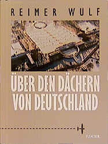 9783885062790: Über den Dächern von Deutschland