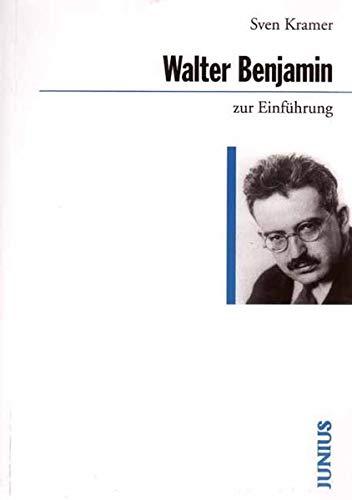 9783885063735: Walter Benjamin zur Einführung