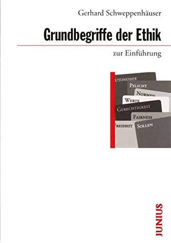 9783885063759: Grundbegriffe der Ethik zur Einführung.