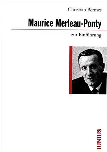 9783885063995: Maurice Merleau-Ponty zur Einführung