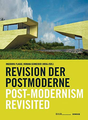 Post-Modernism Revisited: Ingeborg Flagge Romana Schneider
