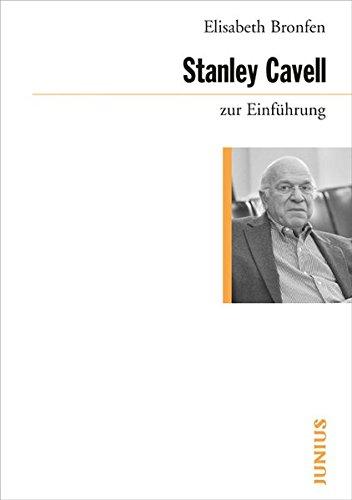Stanley Cavell zur Einführung (3885066084) by Elisabeth Bronfen