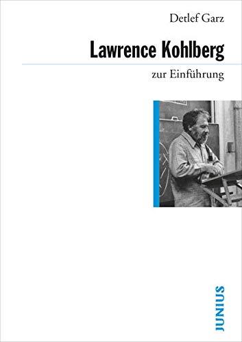 9783885066477: Lawrence Kohlberg zur Einführung