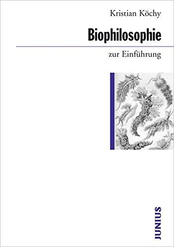 9783885066507: Biophilosophie zur Einführung