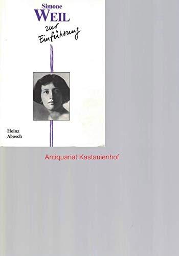 Simone Weil zur Einführung - Heinz Abosch