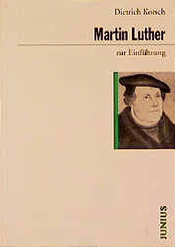 9783885069584: Martin Luther zur Einführung