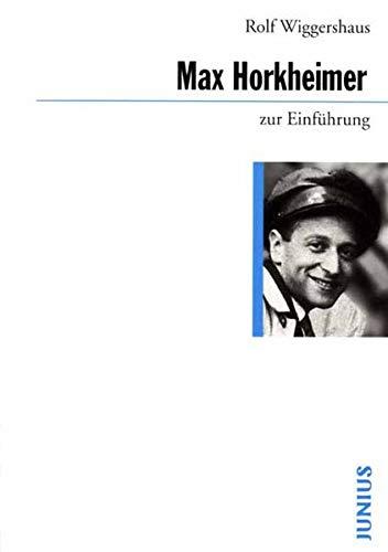 9783885069775: Max Horkheimer zur Einführung