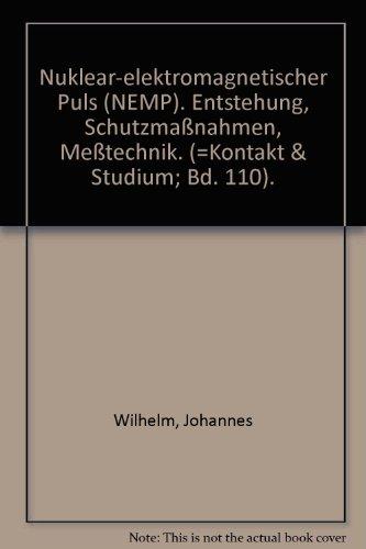 9783885089292: Nuklear-elektro-magnetischer Puls (NEMP). Entstehung, Schutzmassnahmen, Messtechnik