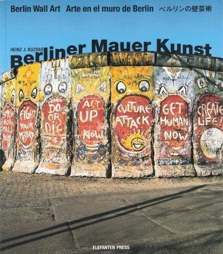 BERLINER MAUER KUNST. BERLIN WALL ART. ARTE EN EL MURO DE BERLIN. ET EN JAPONAIS. (Weight= 290 gr...