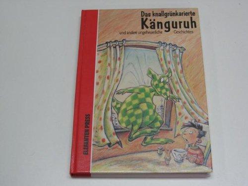 9783885203780: Das knallgrünkariertes Känguruh und andere ungeheuerliche Geschichten.