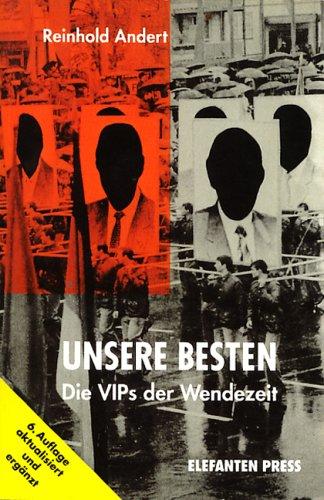 Unsere Besten : die VIPs der Wendezeit - Reinhold Andert