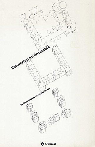 9783885310143: Entwerfen im Ensemble: Wohnungsbau im Villenviertel (Skriptenreihe)
