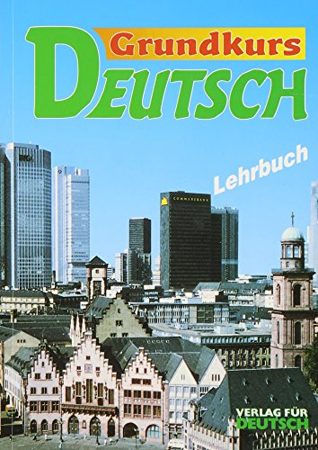 Grundkurs Deutsch - Level 3: Lehrbuch: Roland Schapers; Renate