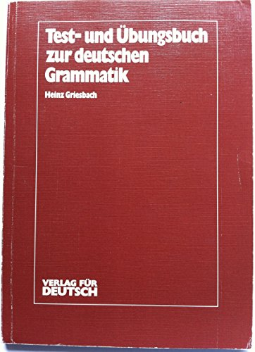 9783885326014: Test- Und Ubungsbuch Zur Deutschen Grammatik