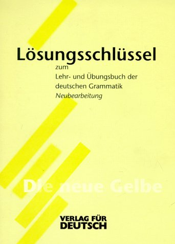 9783885327189: Chen Grammatik - Key to Practice Grammar of German - Dreyer: Schlussel (German Edition)