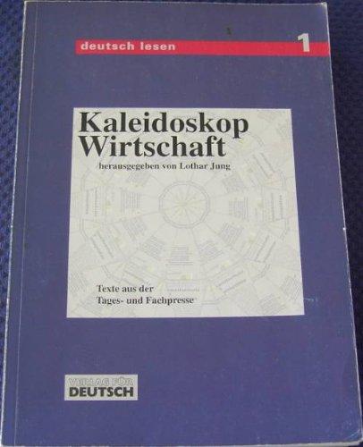 Kaleidoskop Wirtschaft, Lesebuch und Übungsbuch: Jung: