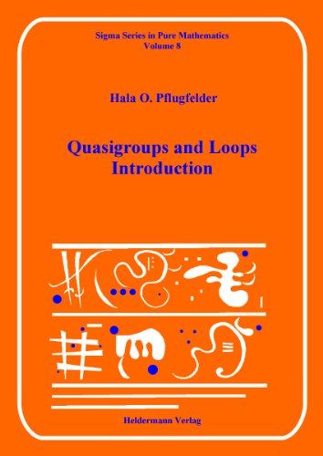 9783885380078: Quasigroups and Loops: An Introduction (Sigma Series in Pure Mathematics)