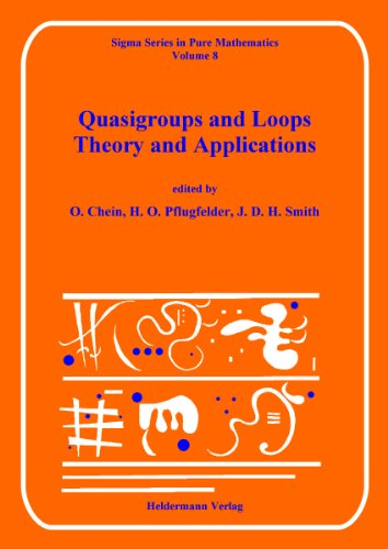 9783885380085: Quasigroups and Loops: Theory and Applications (Sigma Series in Pure Mathematics)