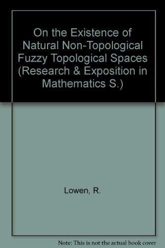 On the Existence of Natural Non-Topological Fuzzy: Lowen, R.
