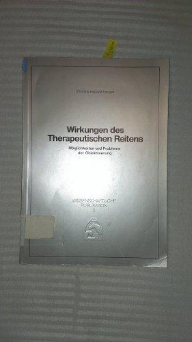 9783885420477: Wirkungen des therapeutischen Reitens