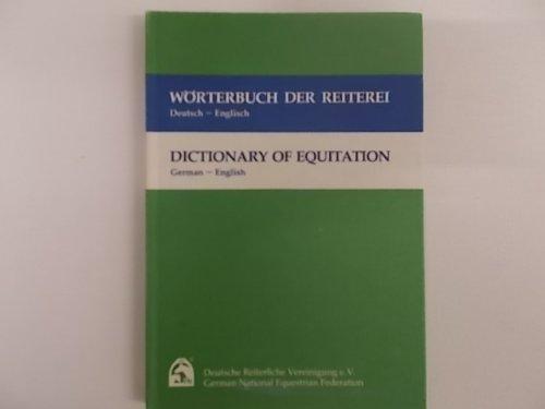 9783885420491: Worterbuch der Reiterei: Deutsch-Englisch = Dictionary of equitation : German-English (German Edition)
