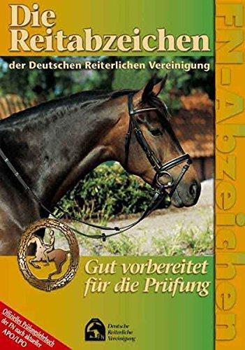 9783885423249: Die Reitabzeichen der Deutschen Reiterlichen Vereinigung.