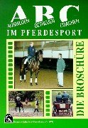 9783885423546: ABC im Pferdesport: Ausbilden, Betreuen, Coachen