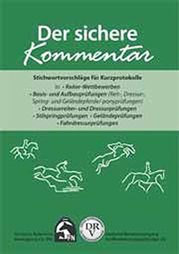 9783885423959: Der sichere Kommentar. Stichwortvorschläge für Kurzprotokolle: Dressur - Springen - Geländeprüfungen - Fahren - Reiterwettbewerb