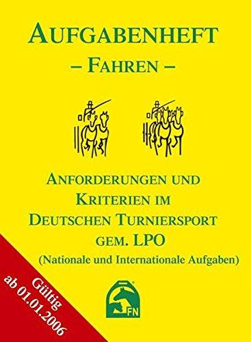 9783885424710: Aufgabenheft Fahren 2006. Mit Ordner: Anforderungen und Kriterien im Deutschen Turniersport gem. LPO. (Nationale und Internationale Aufgaben)