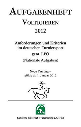 9783885427667: Aufgabenheft Voltigieren, Ausgabe 2012, Inhalt