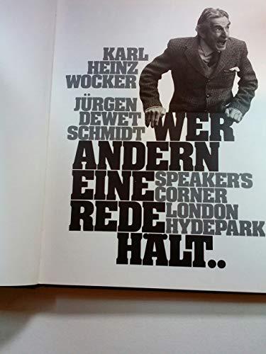9783885471325: WER ANDERN EINE REDE HALT/SPEAKER'S CORNER LONDON HYDE PARK.