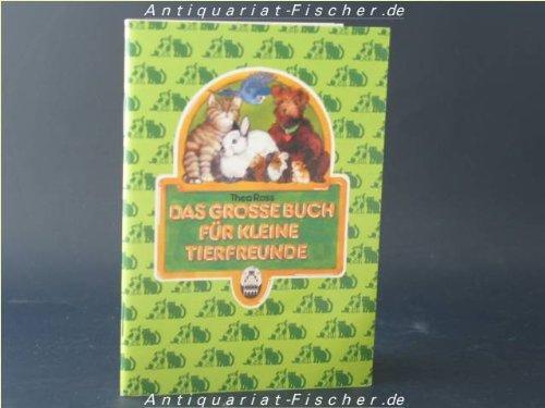 9783885473589: Das grosse Buch für kleine Tierfreunde