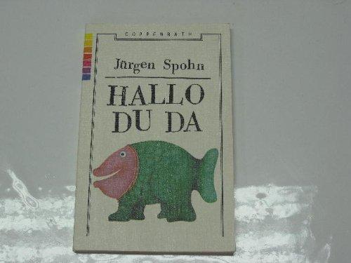 9783885474869: Hallo Du Da. Ganzkurzgeschichten, Verse & Wünschelbilder
