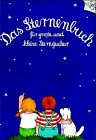 9783885477297: Das Sternenbuch fuer grosse und kleine Sterngucker