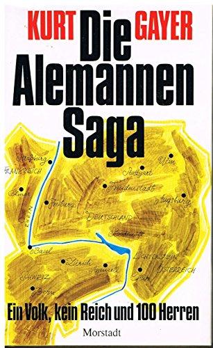 9783885711278: Die Alemannen-Saga: Ein Volk, kein Reich und 100 Herren