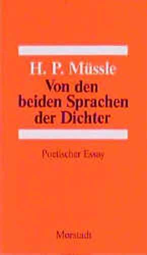 Von den beiden Sprachen der Dichter: Poetischer Essay (German Edition): Hans Peter Mussle