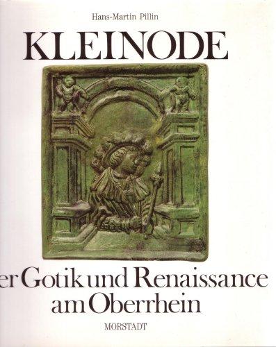 9783885712152: Kleinode der Gotik und Renaissance am Oberrhein: Die neuentdeckten Ofenkacheln der Burg Bosenstein aus dem 13.-16. Jahrhundert