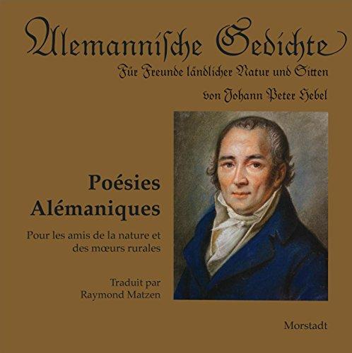 9783885713623: Alemannische Gedichte - Po�sies al�maniques: F�r Freunde l�ndlicher Natur und Sitten - Pour les amis de la nature et les moeurs rurales