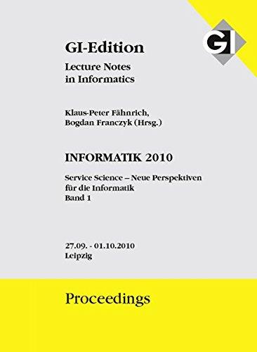 GI Proceedings 175, Bd. 1 Informatik 2010: Klaus P F�hnrich
