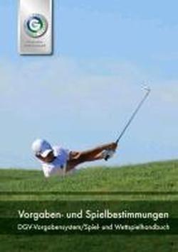 9783885795407: Vorgaben und Spielbestimmungen 2012-2015: DGV-Vorgabensystem / EGA Handicap System (Deutsche Fassung). Spiel- und Wettspielhandbuch