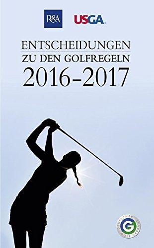 9783885795599: Entscheidungen zu den Golfregeln 2016-2017