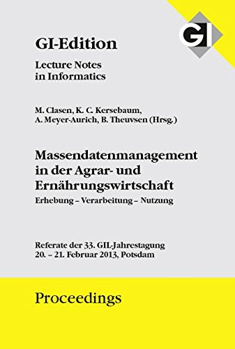 GI-Edition-Proceedings 211 - Massendatenmanagement in der Agrar- und Ernährungswirtschaft: ...