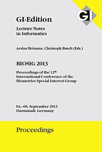 GI Edition Proceedings 212 BIOSIG 2013 : Proceedings of the 12th International Conference of the ...